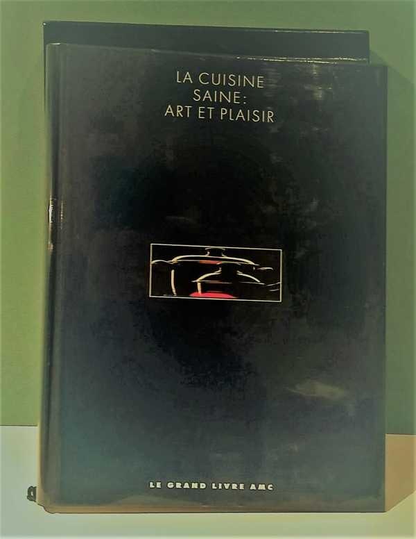 La cuisine saine art et plaisir les livres brocante et - Art et cuisine marc veyrat ...