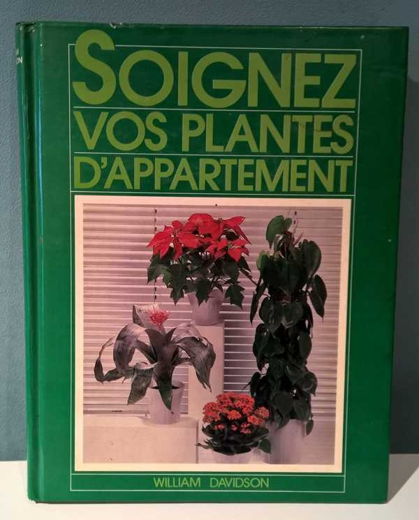 soignez vos plantes d 39 appartement les livres brocante. Black Bedroom Furniture Sets. Home Design Ideas