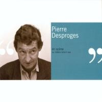 PIERRE DESPROGES